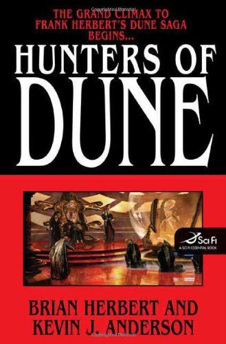 "Hunters Of Dune "" Signed "": Herbert, Brian and Anderson, Kevin J."