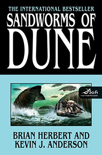 Sandworms of Dune: Herbert, Brian and Kevin J. Anderson