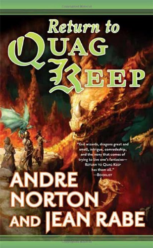 Return to Quag Keep: Norton, Andre, Rabe,