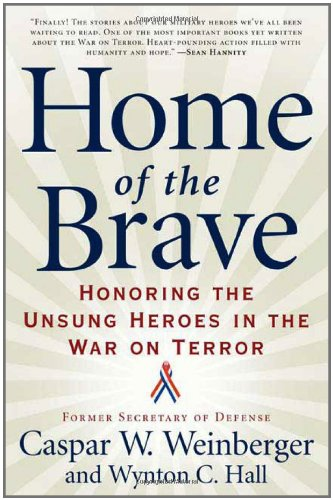 9780765313034: Home of the Brave: Honoring the Unsung Heroes in the War on Terror