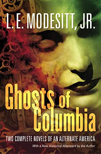 9780765313140: Ghosts of Columbia (Ghost Trilogy)
