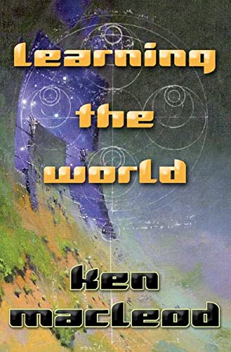 9780765313317: Learning the World: a Scientific Romance