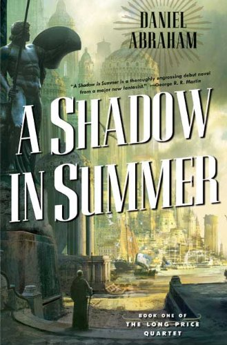 9780765313409: A Shadow in Summer (Long Price Quartet)