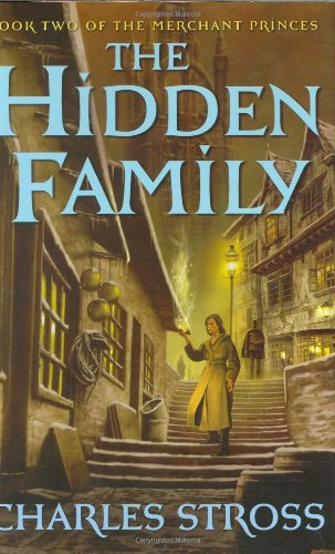 THE HIDDEN FAMILY: Stross, Charles.