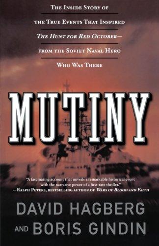 Mutiny: The True Events That Inspired the: Hagberg, David; Gindin,