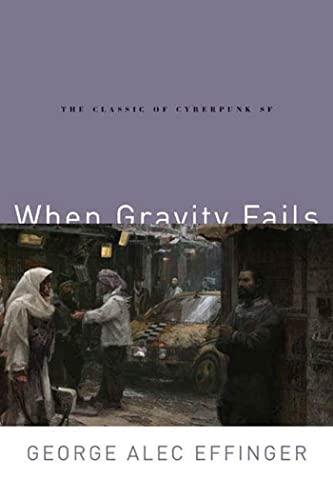 9780765313584: When Gravity Fails