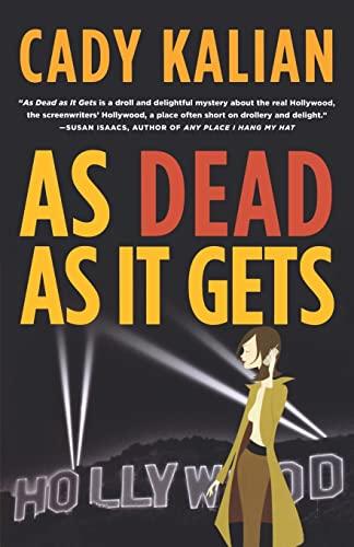 As Dead As It Gets [Paperback] by: Kalian, Cady