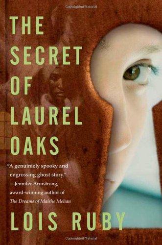 The Secret of Laurel Oaks: Ruby, Lois