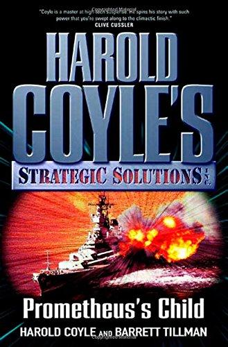 9780765313720: Prometheus's Child: Harold Coyle's Strategic Solutions, Inc.
