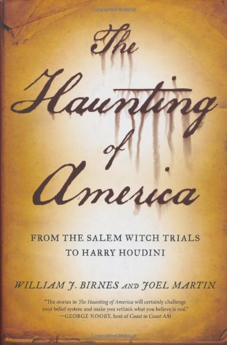 9780765313812: The Haunting of America: From the Salem Witch Trials to Harry Houdini