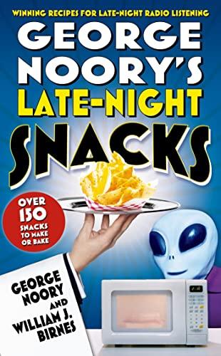 9780765314086: George Noory's Late-Night Snacks: Winning Recipes for Late-Night Radio Listening