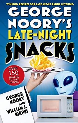 9780765314093: George Noory's Late-Night Snacks: Winning Recipes for Late-Night Radio Listening