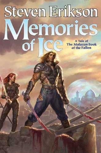 Memories of Ice (The Malazan Book of the Fallen, Book 3) (0765314320) by Steven Erikson