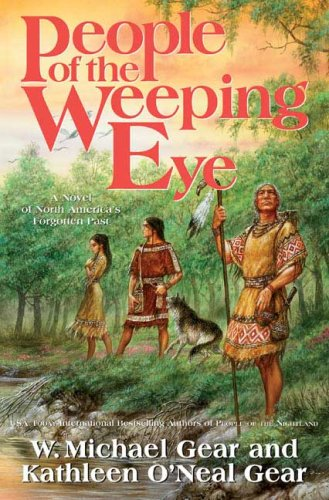 9780765314383: People of the Weeping Eye (North America's Forgotten Past)