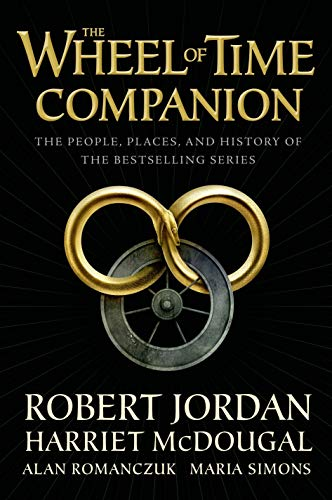 9780765314611: The Wheel of Time Companion: The People, Places, and History of the Bestselling Series