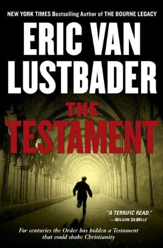 The (Bravo) Testament [SIGNED & DATED + Photo]: Lustbader, Eric Van
