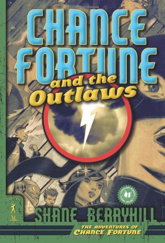 9780765314680: Chance Fortune and the Outlaws (The Adventures of Chance Fortune)