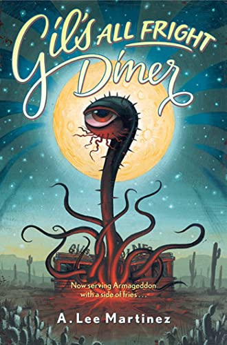 9780765314710: Gil's All Fright Diner (Alex Awards (Awards))
