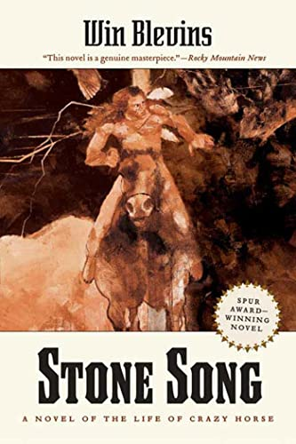 9780765314970: Stone Song: A Novel of the Life of Crazy Horse