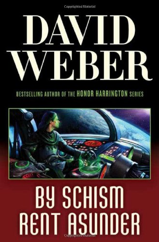 9780765315014: By Schism Rent Asunder (Safehold)