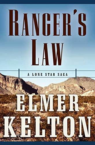 9780765315205: Ranger's Law: A Lone Star Saga (Texas Rangers)