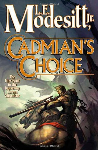 9780765315281: Cadmian's Choice (Corean Chronicles, Book 5)
