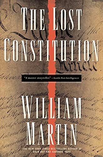 The Lost Constitution: William Martin
