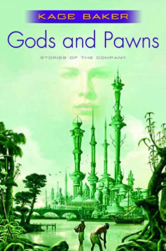 9780765315533: Gods and Pawns: Stories of the Company