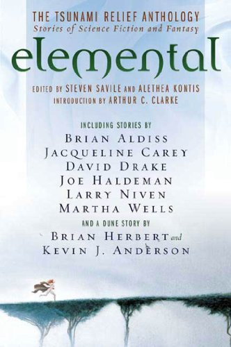 Elemental:The Tsunami Relief Anthology: Stories of Science Fiction And Fantasy