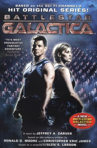 9780765315649: Battlestar Galactica: The Miniseries