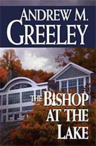 9780765315892: The Bishop at the Lake: A Bishop Blackie Ryan Novel