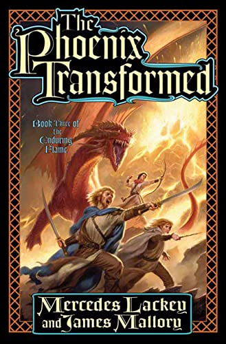 9780765315953: The Phoenix Transformed: Book Three of the Enduring Flame