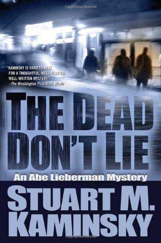 9780765316028: The Dead Don't Lie: An Abe Lieberman Mystery