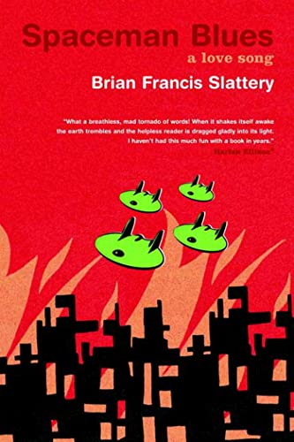 Spaceman Blues: A Love Song: Slattery, Brian Francis