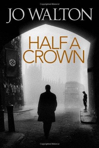 9780765316219: Half A Crown