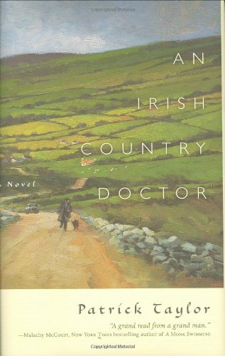 An Irish Country Doctor(Signed +): Taylor, Patrick