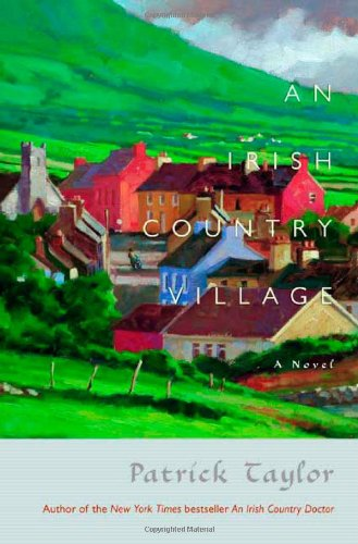 An Irish Country Village (Signed +): Taylor, Patrick