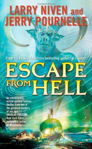 Escape from Hell: Niven, Larry, Pournelle,