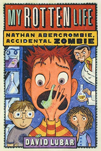 9780765316349: My Rotten Life (Nathan Abercrombie, Accidental)