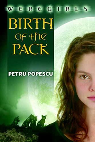 9780765316417: Weregirls: Birth of the Pack