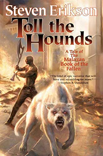 9780765316547: Toll the Hounds: Book Eight of The Malazan Book of the Fallen