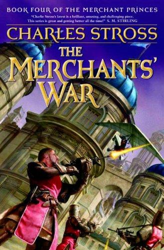 THE MERCHANT'S WAR: Stross, Charles.