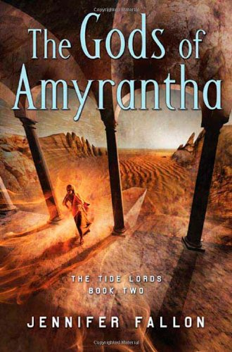9780765316837: The Gods of Amyrantha (Tide Lords)