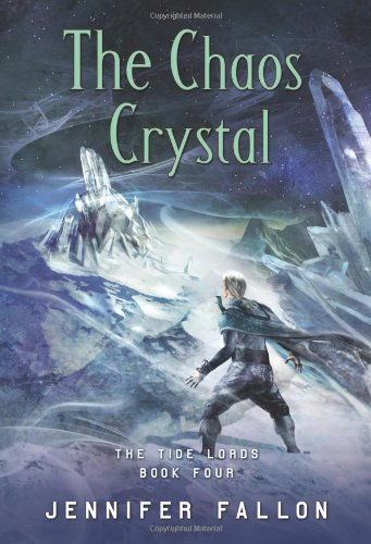 9780765316851: The Chaos Crystal (Tide Lords)