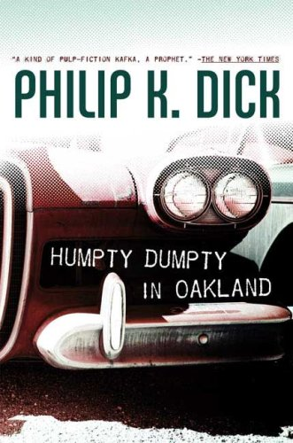 9780765316905: Humpty Dumpty in Oakland