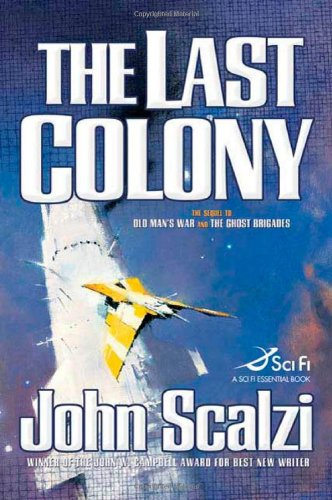 9780765316974: The Last Colony