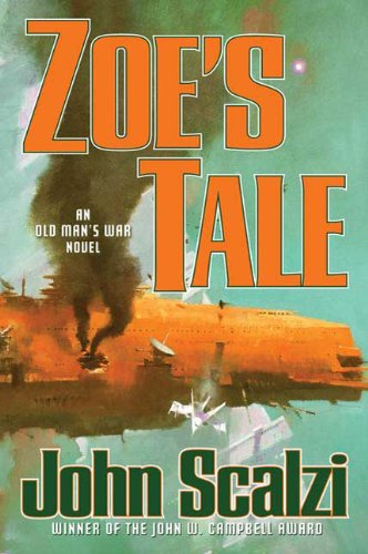 Zoe's Tale (Old Man's War): Scalzi, John
