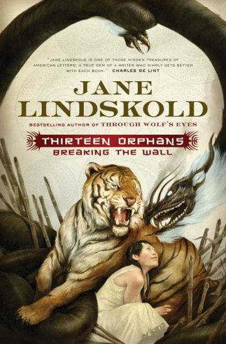 9780765317001: Thirteen Orphans (Breaking the Wall)