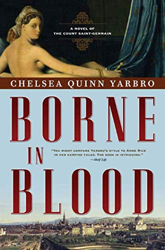9780765317148: Borne in Blood: A Novel of the Count Saint-Germain (St. Germain)