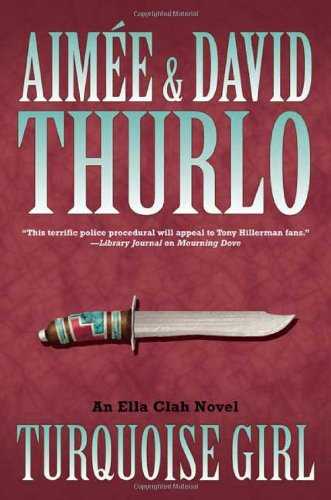 9780765317155: Turquoise Girl: An Ella Clah Novel